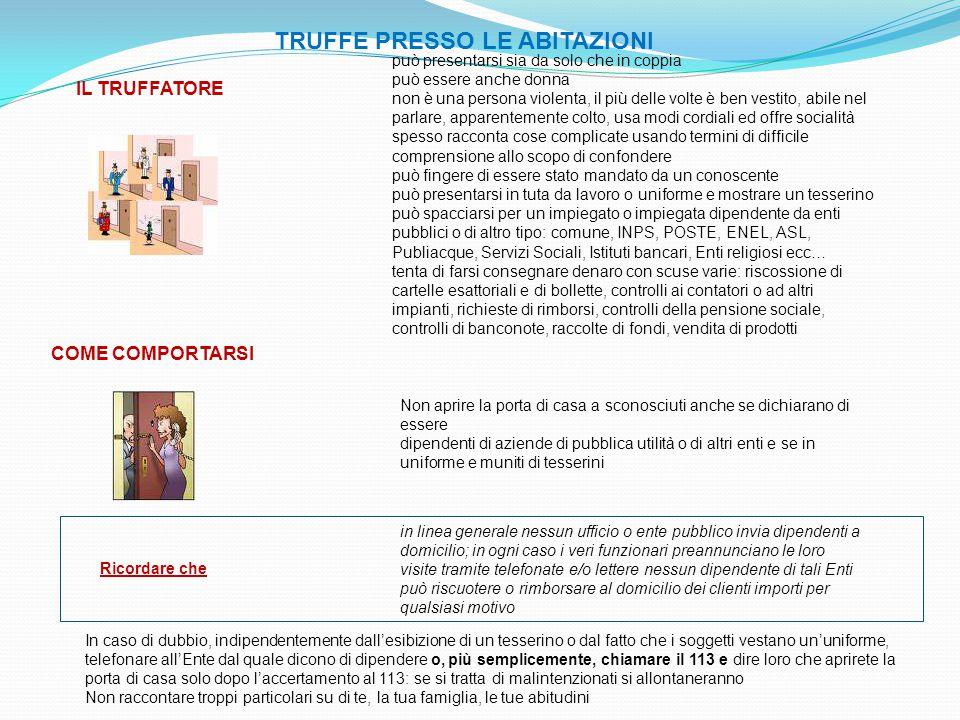 TRUFFE PRESSO LE ABITAZIONI