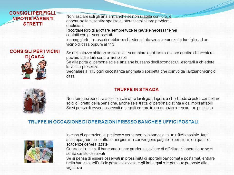 TRUFFE IN OCCASIONE DI OPERAZIONI PRESSO BANCHE E UFFICI POSTALI