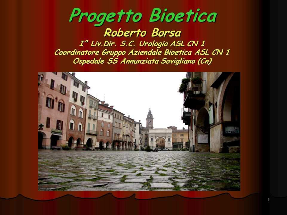 Progetto Bioetica Roberto Borsa I° Liv. Dir. S. C