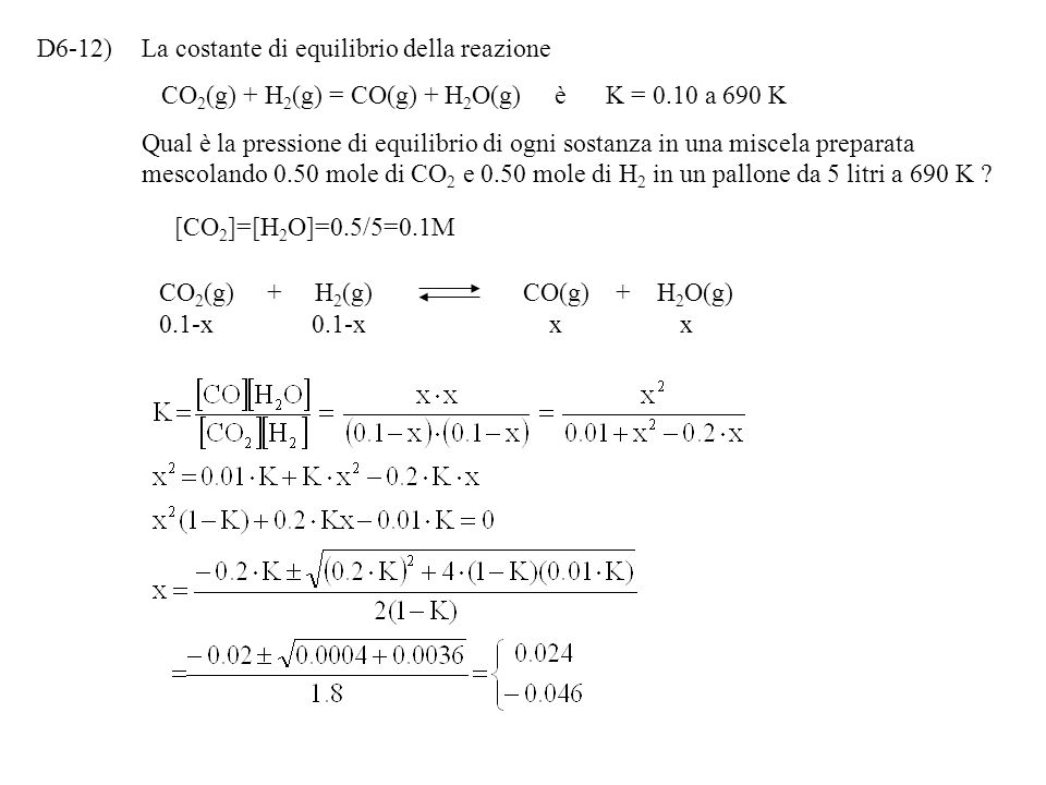 D6-12) La costante di equilibrio della reazione