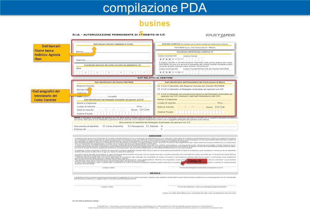 compilazione PDA business Dati bancari: Nome banca Indirizzo Agenzia