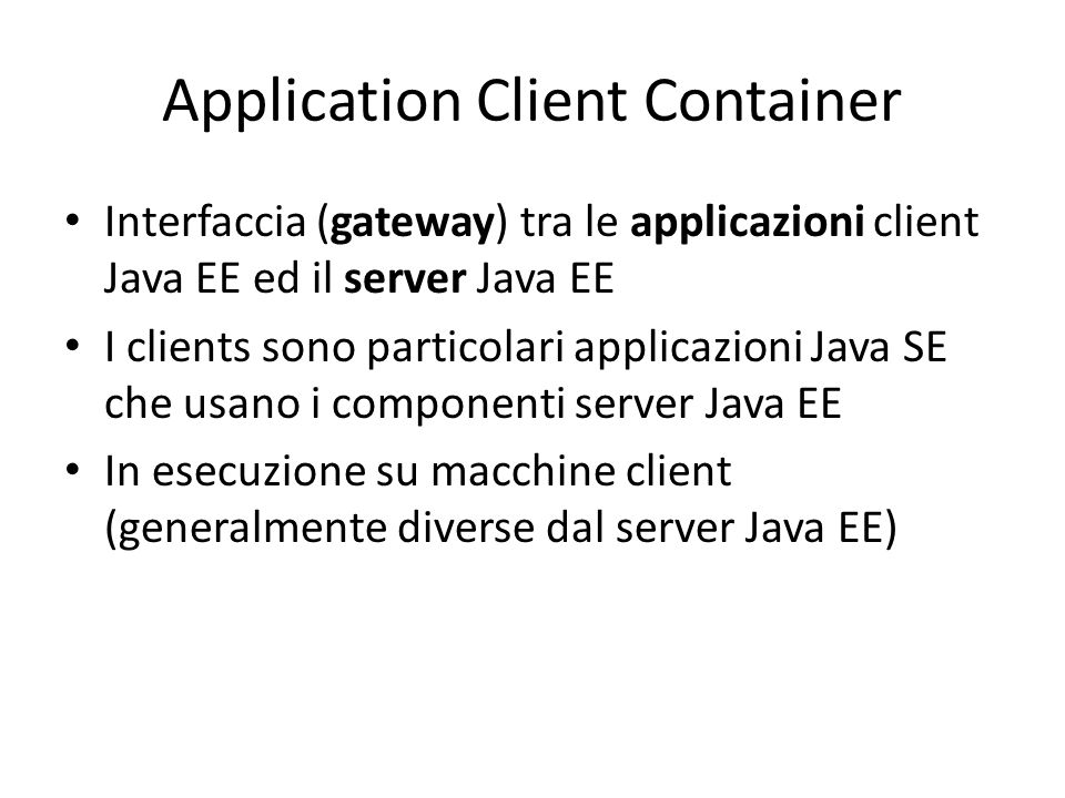 Application Client Container