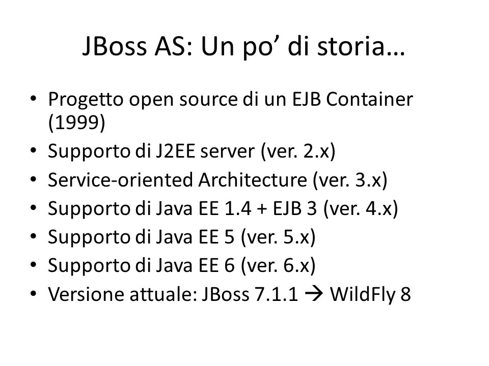 JBoss AS: Un po' di storia…