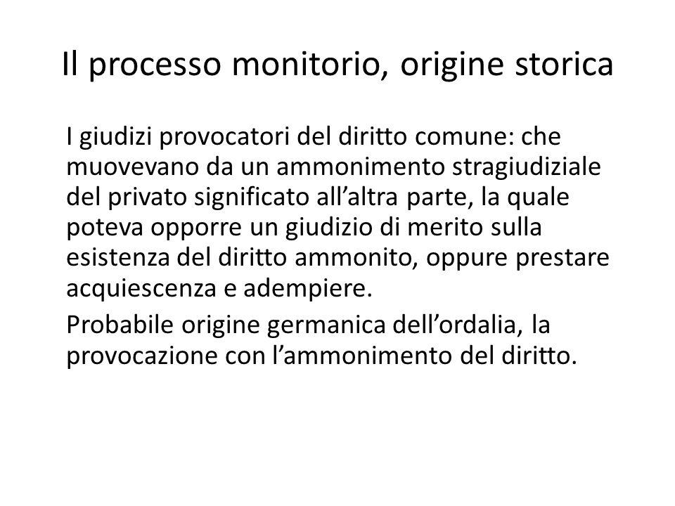Il processo monitorio, origine storica