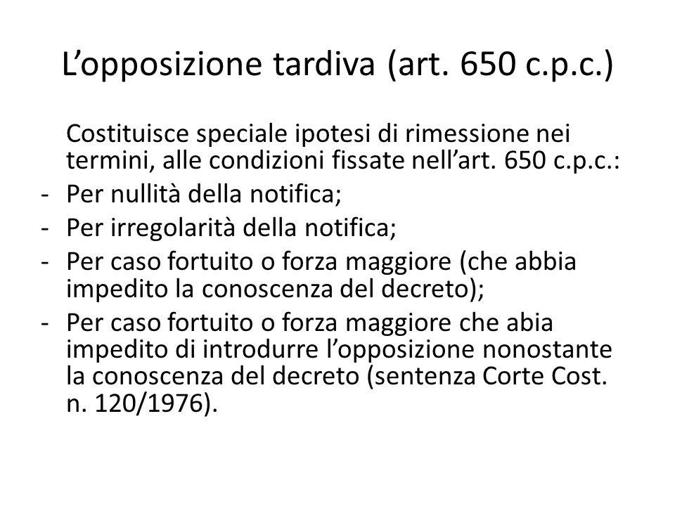 L'opposizione tardiva (art. 650 c.p.c.)