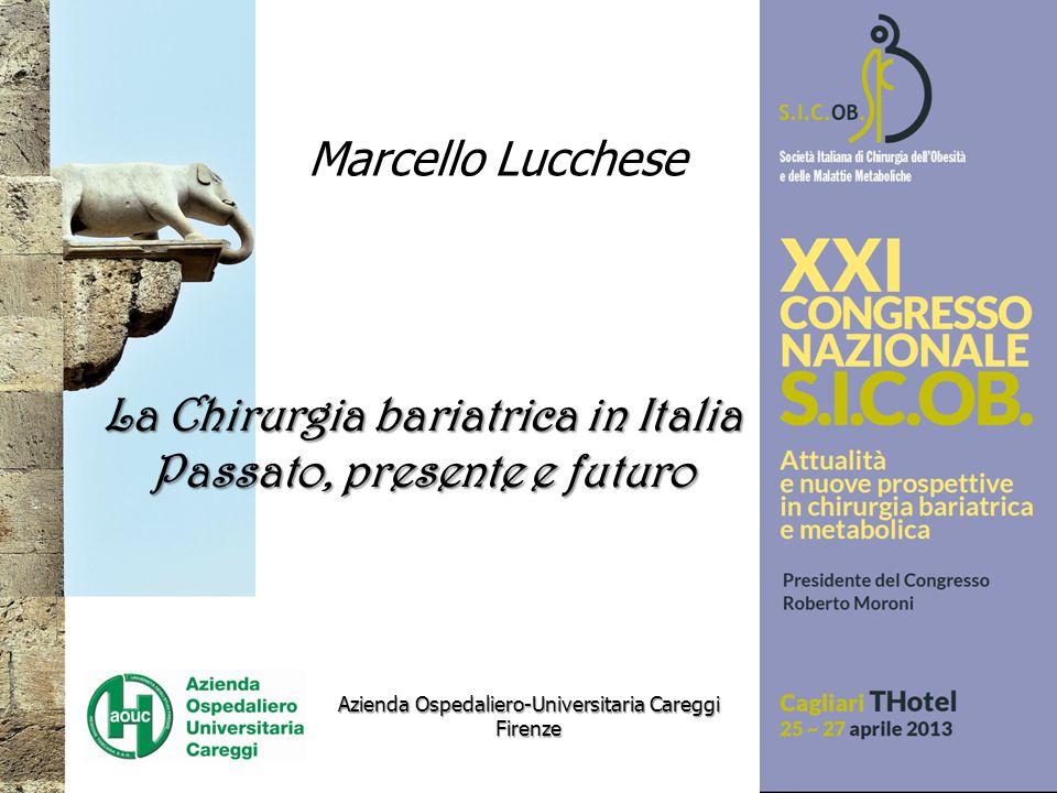 La Chirurgia bariatrica in Italia Passato, presente e futuro