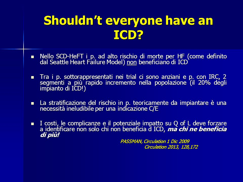 Shouldn't everyone have an ICD