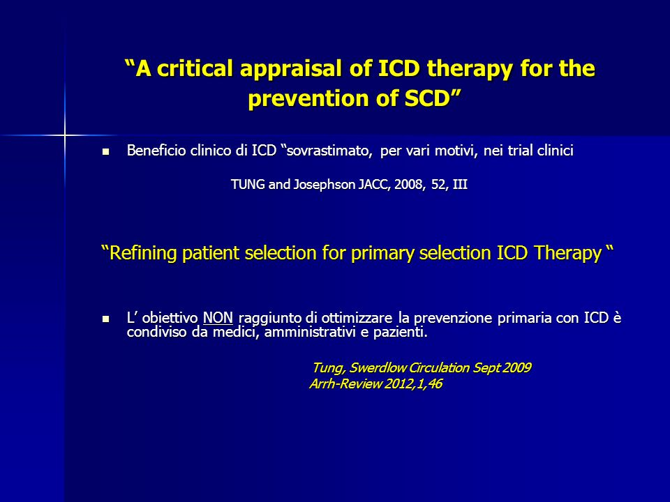 A critical appraisal of ICD therapy for the prevention of SCD