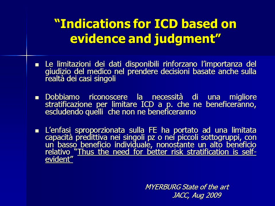 Indications for ICD based on evidence and judgment