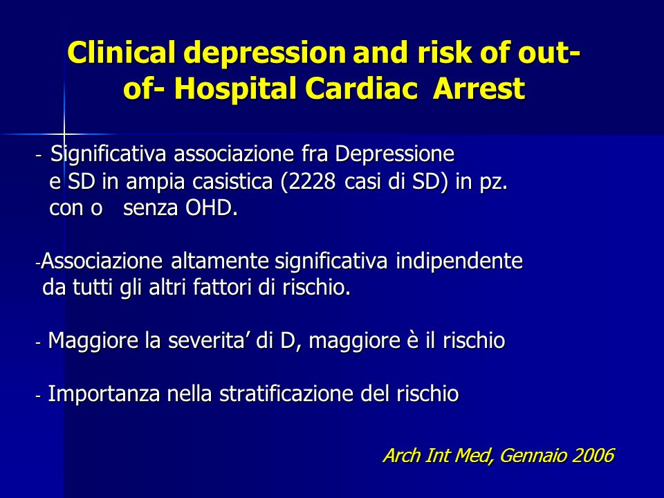 Clinical depression and risk of out-of- Hospital Cardiac Arrest