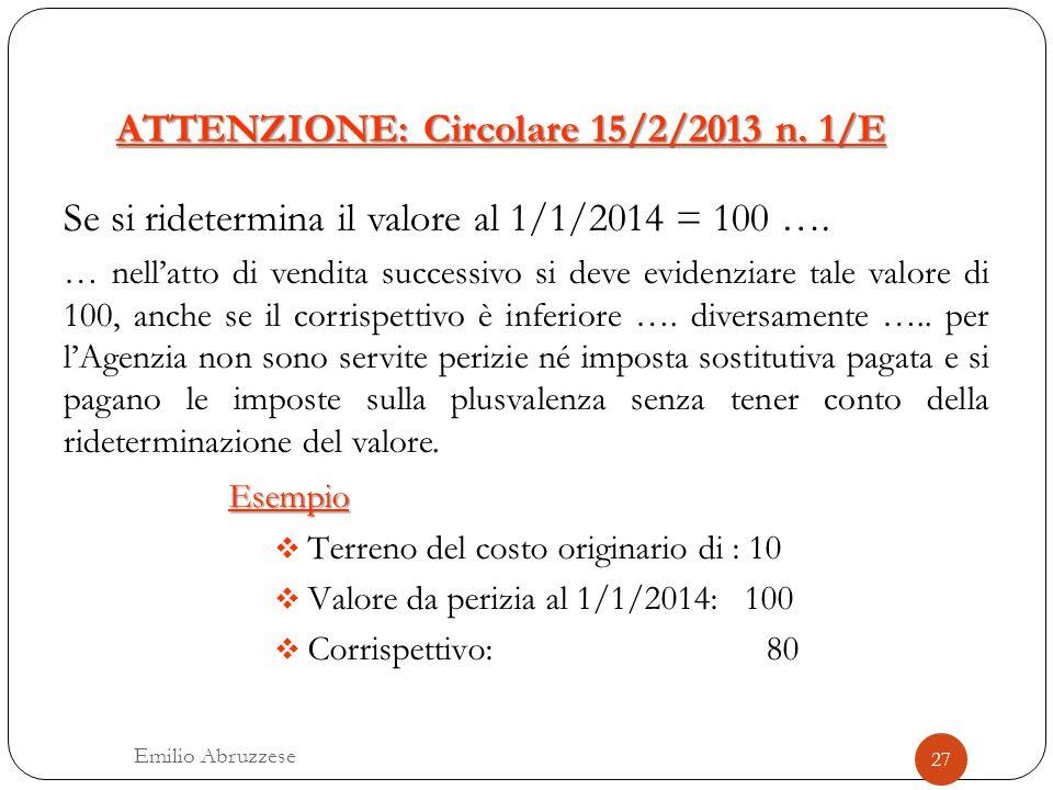 ATTENZIONE: Circolare 15/2/2013 n. 1/E