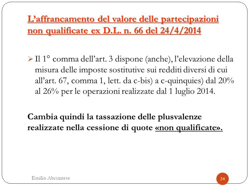 L'affrancamento del valore delle partecipazioni non qualificate ex D.L. n. 66 del 24/4/2014