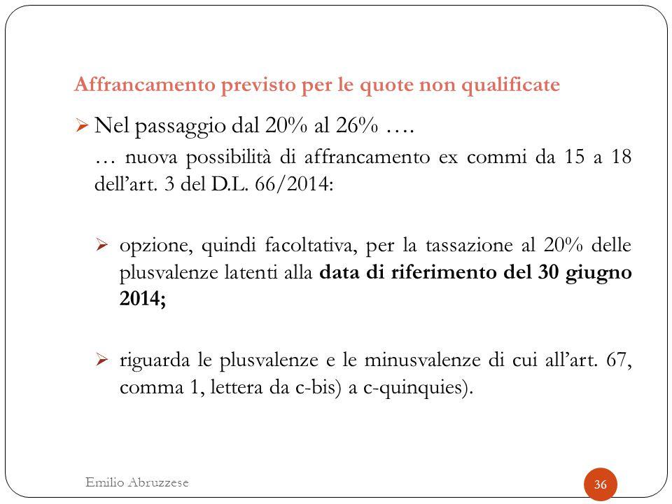 Affrancamento previsto per le quote non qualificate