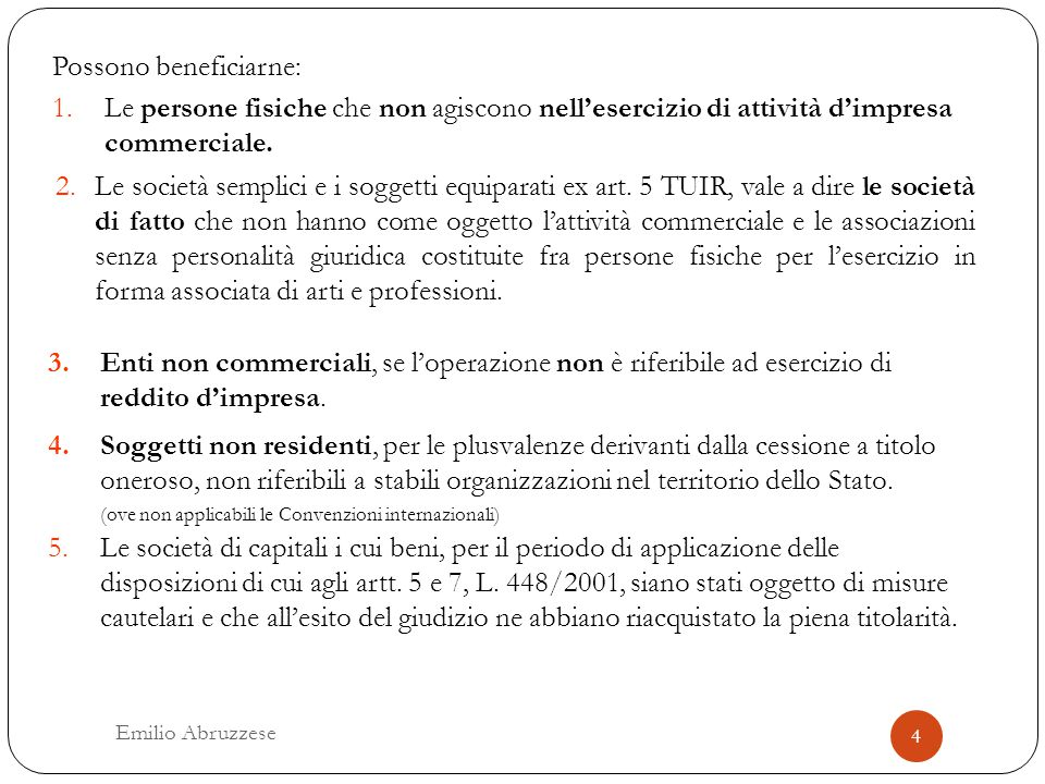 Possono beneficiarne: