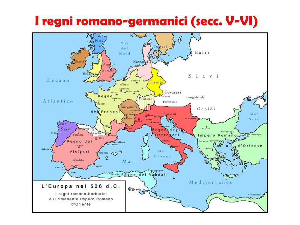 I regni romano-germanici (secc. V-VI)
