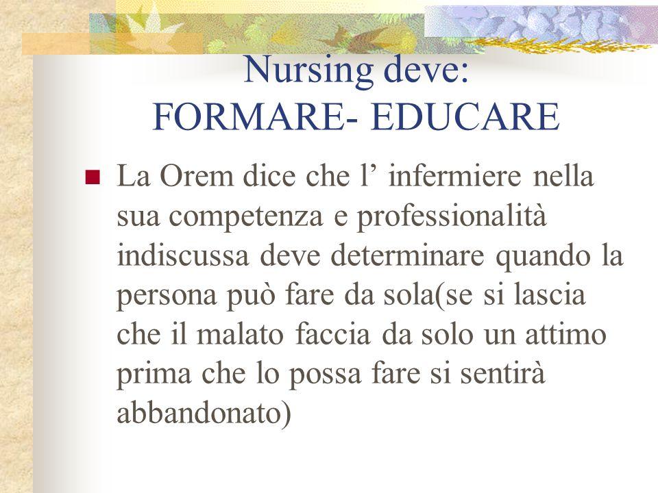 Nursing deve: FORMARE- EDUCARE