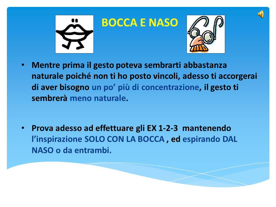 BOCCA E NASO
