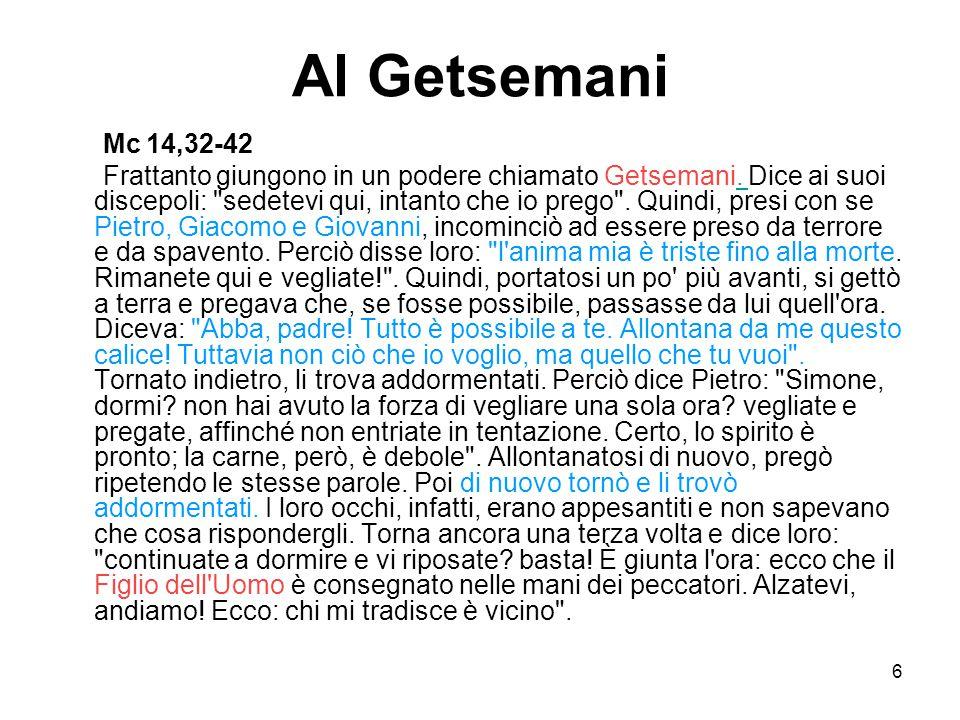 Al Getsemani Mc 14,32-42.