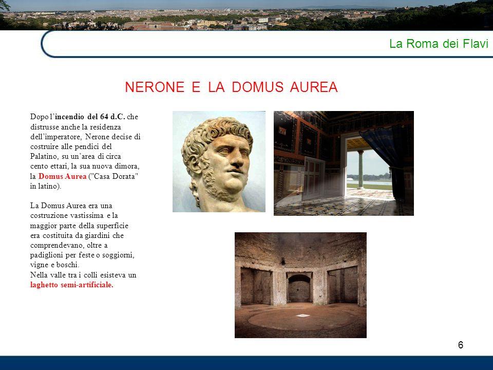 NERONE E LA DOMUS AUREA La Roma dei Flavi 6