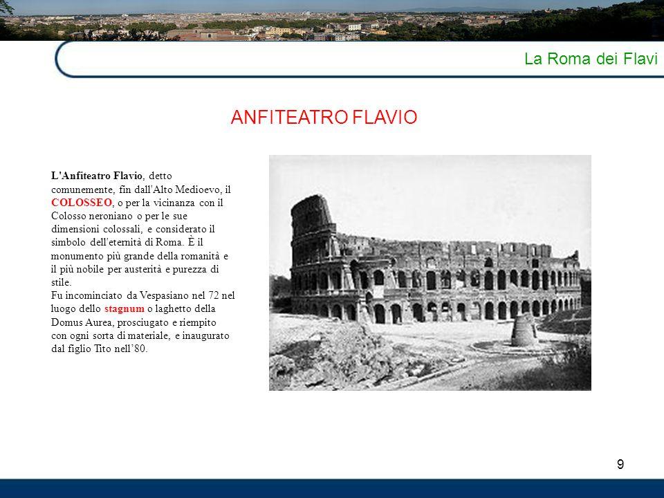ANFITEATRO FLAVIO La Roma dei Flavi 9