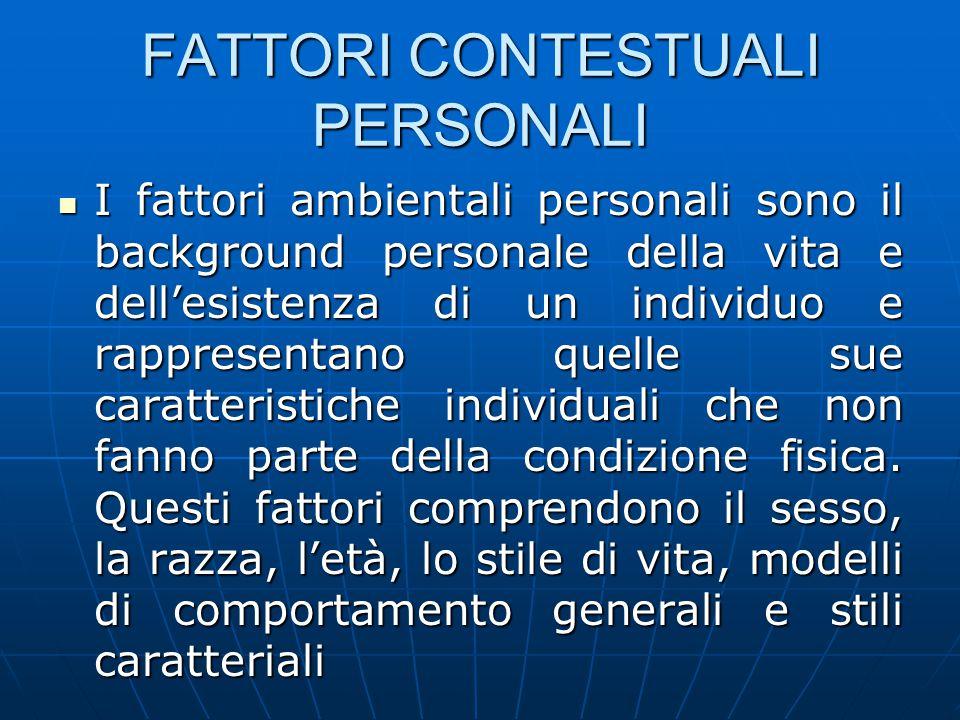 FATTORI CONTESTUALI PERSONALI