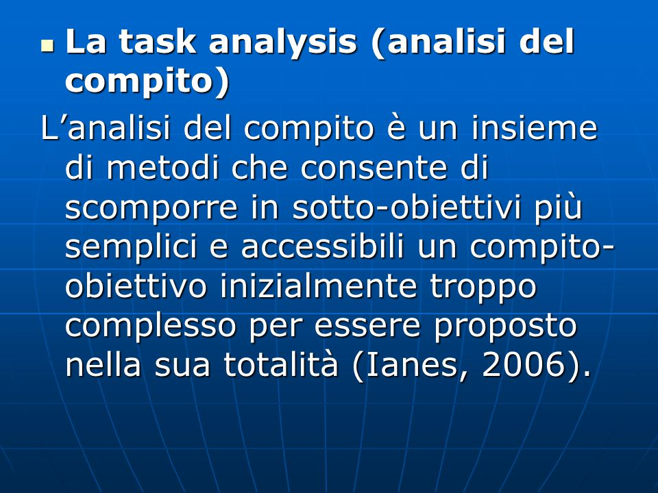 La task analysis (analisi del compito)