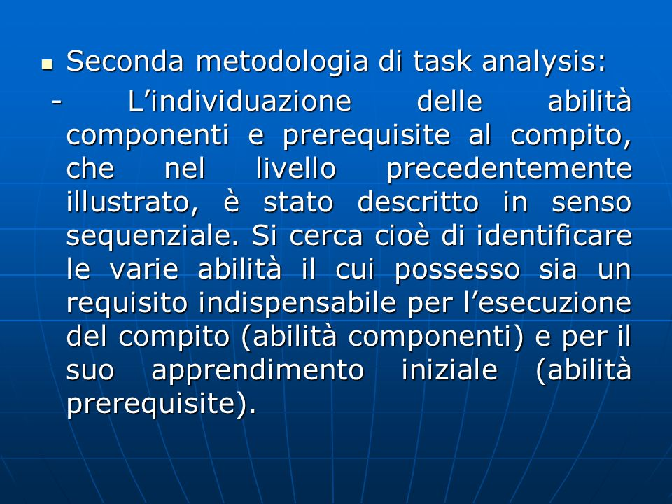 Seconda metodologia di task analysis: