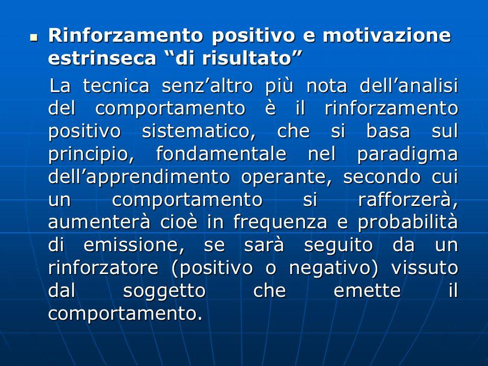 Rinforzamento positivo e motivazione estrinseca di risultato