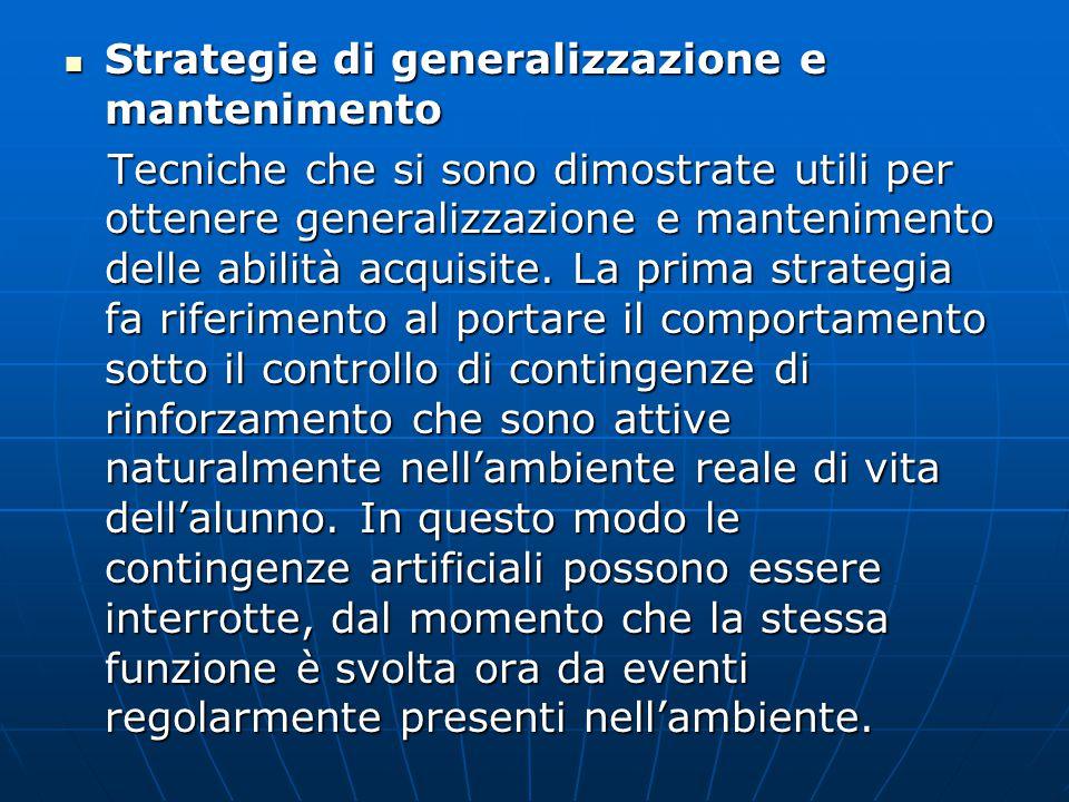 Strategie di generalizzazione e mantenimento