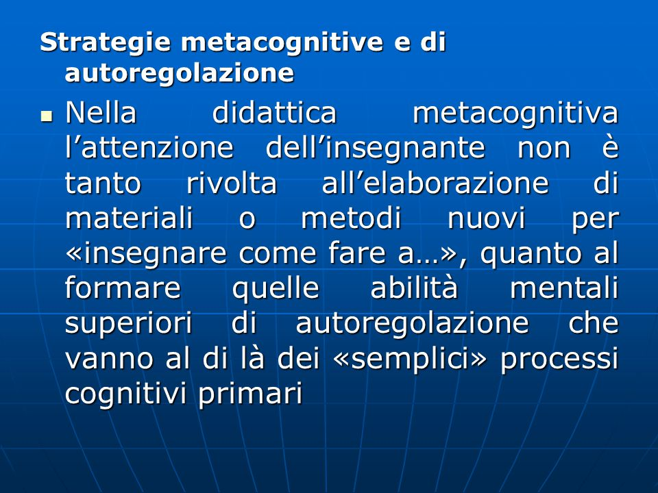 Strategie metacognitive e di autoregolazione