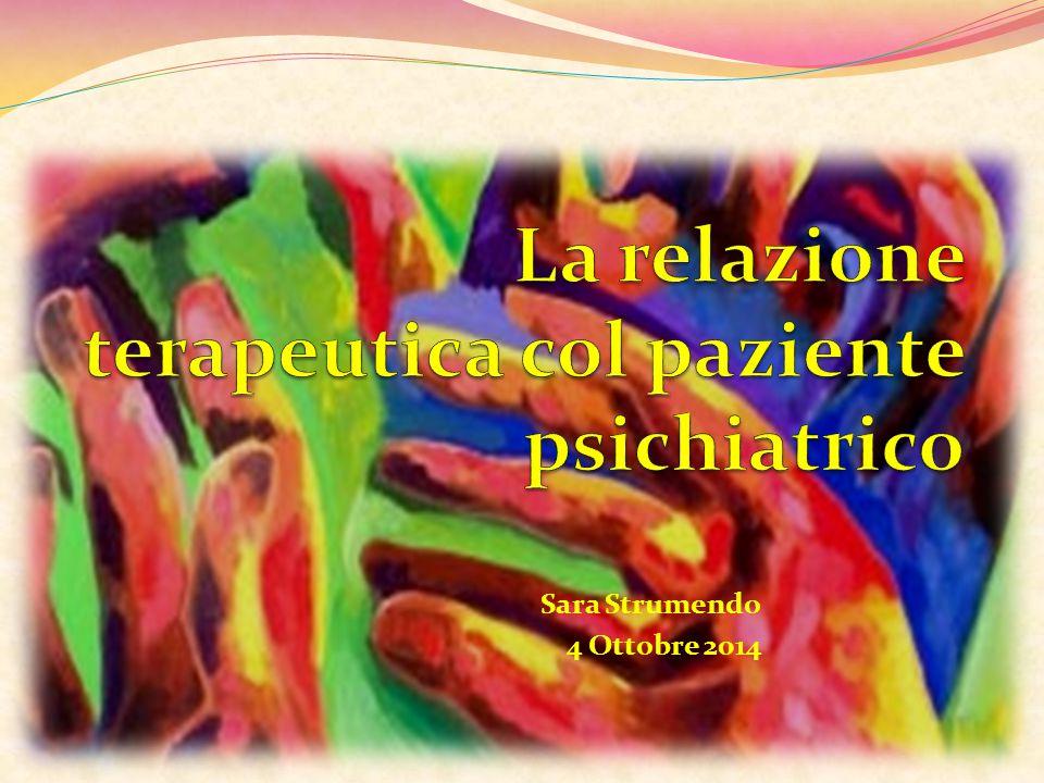 La relazione terapeutica col paziente psichiatrico