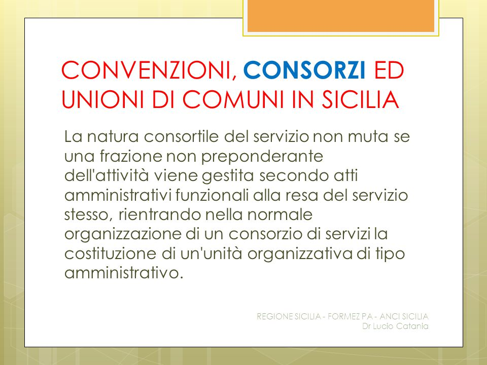 CONVENZIONI, CONSORZI ED UNIONI DI COMUNI IN SICILIA