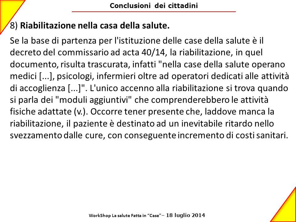 8) Riabilitazione nella casa della salute.
