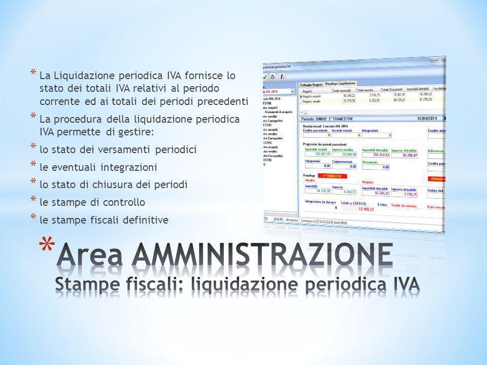 Area AMMINISTRAZIONE Stampe fiscali: liquidazione periodica IVA