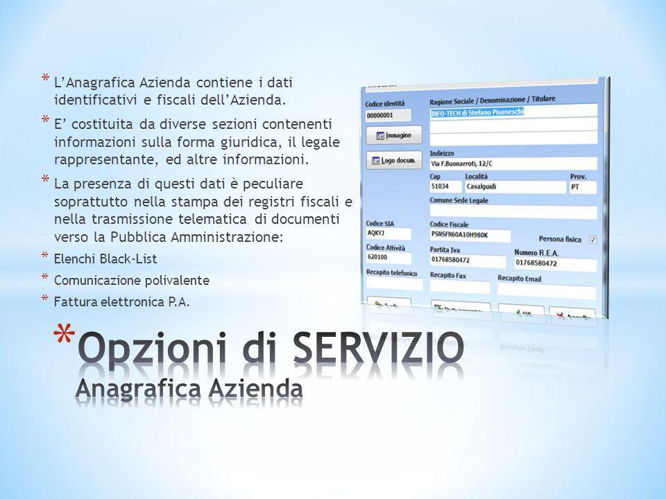 Opzioni di SERVIZIO Anagrafica Azienda