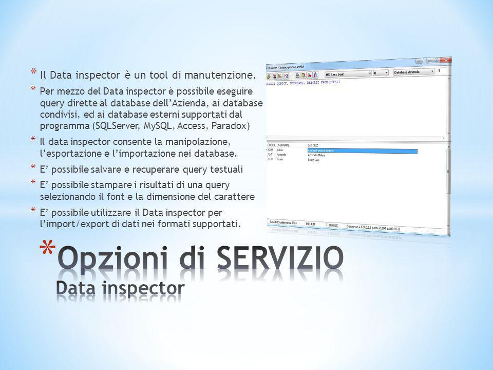 Opzioni di SERVIZIO Data inspector