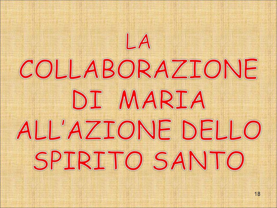 LA COLLABORAZIONE DI MARIA ALL'AZIONE DELLO SPIRITO SANTO