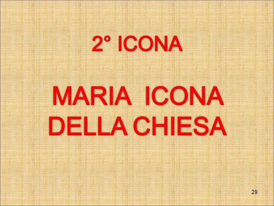 2° ICONA MARIA ICONA DELLA CHIESA RIT