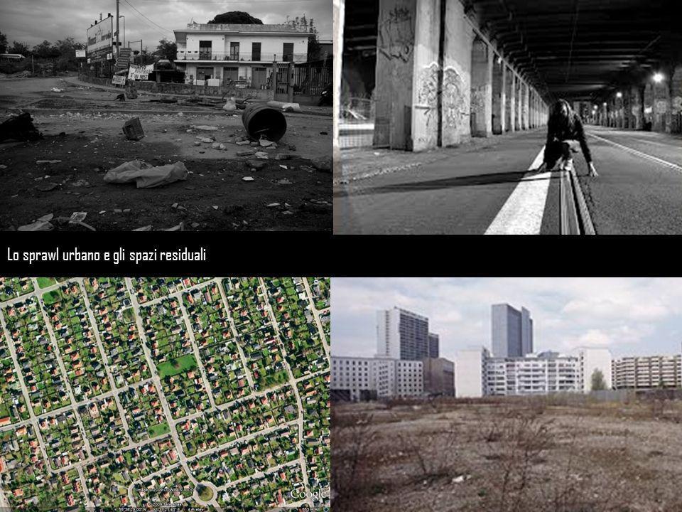 Lo sprawl urbano e gli spazi residuali