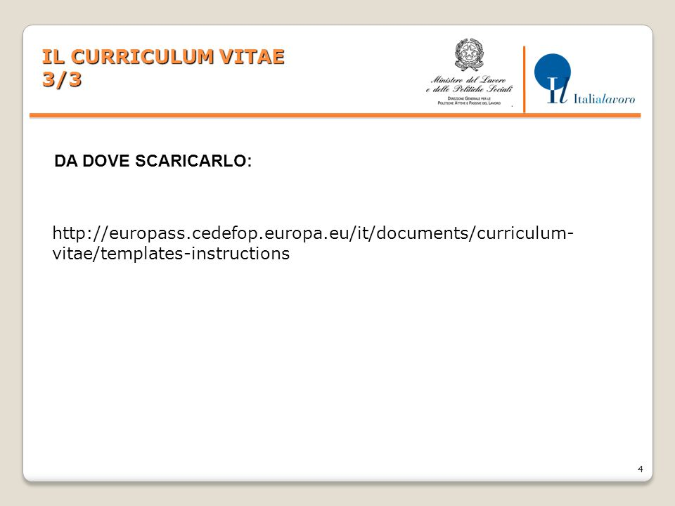 IL CURRICULUM VITAE 3/3 DA DOVE SCARICARLO: