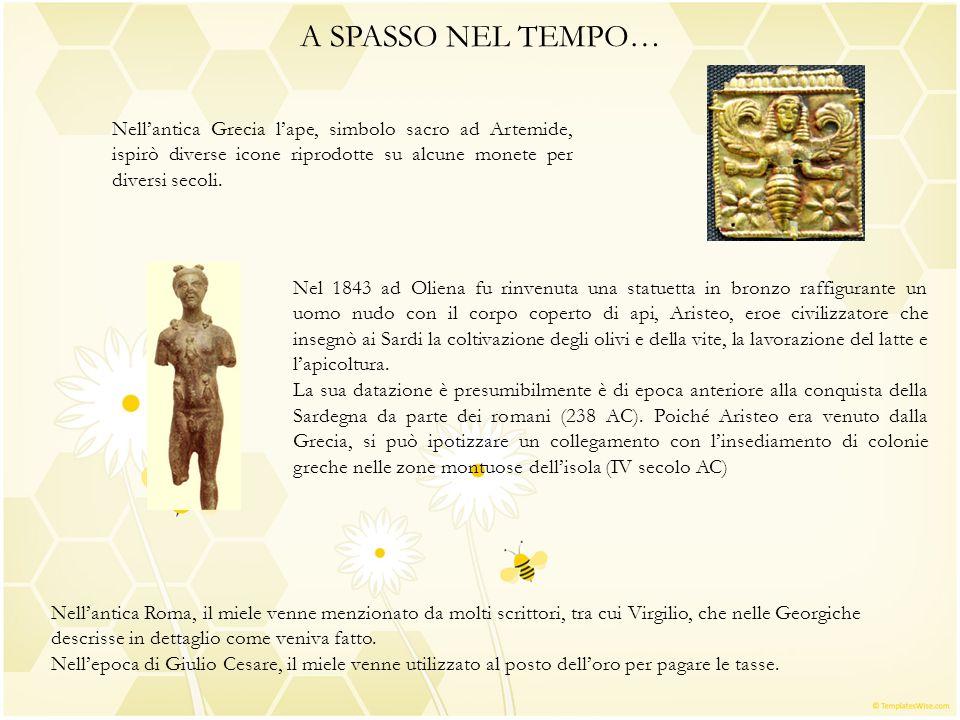 A SPASSO NEL TEMPO… Nell'antica Grecia l'ape, simbolo sacro ad Artemide, ispirò diverse icone riprodotte su alcune monete per diversi secoli.
