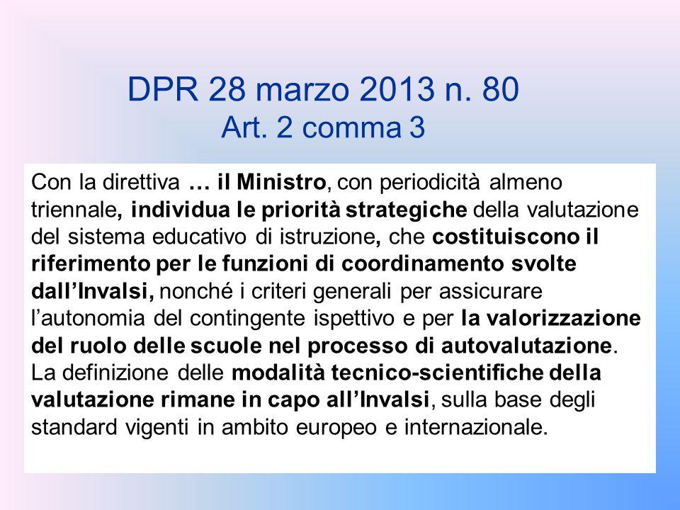 DPR 28 marzo 2013 n. 80 Art. 2 comma 3.