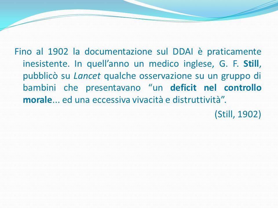 Fino al 1902 la documentazione sul DDAI è praticamente inesistente