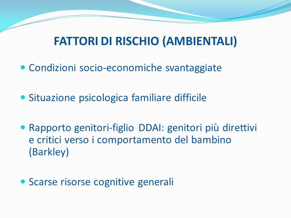 FATTORI DI RISCHIO (AMBIENTALI)