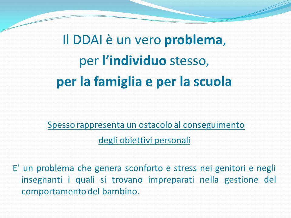 Il DDAI è un vero problema, per l'individuo stesso,