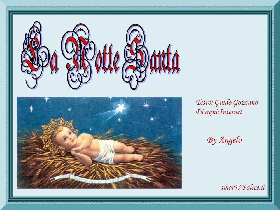 La Notte Santa By Angelo Testo: Guido Gozzano Disegni:Internet