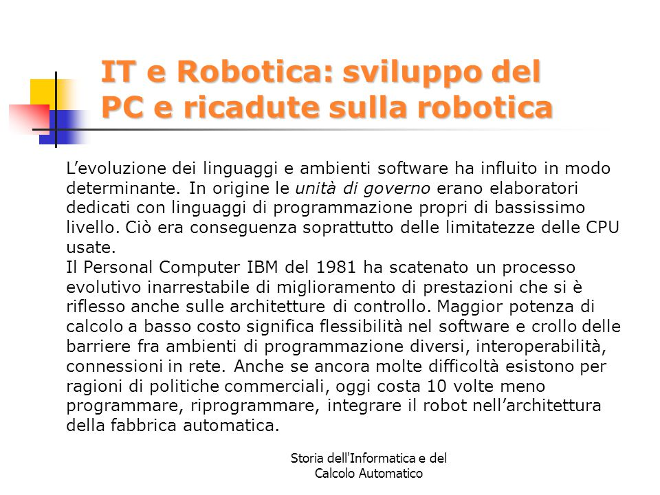 IT e Robotica: sviluppo del PC e ricadute sulla robotica