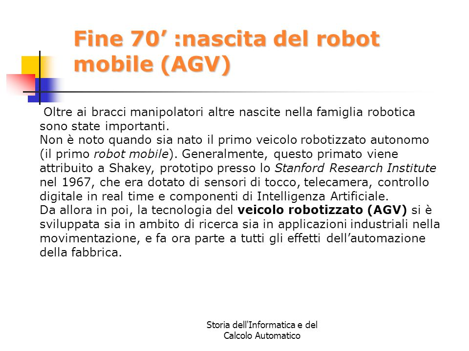 Fine 70' :nascita del robot mobile (AGV)