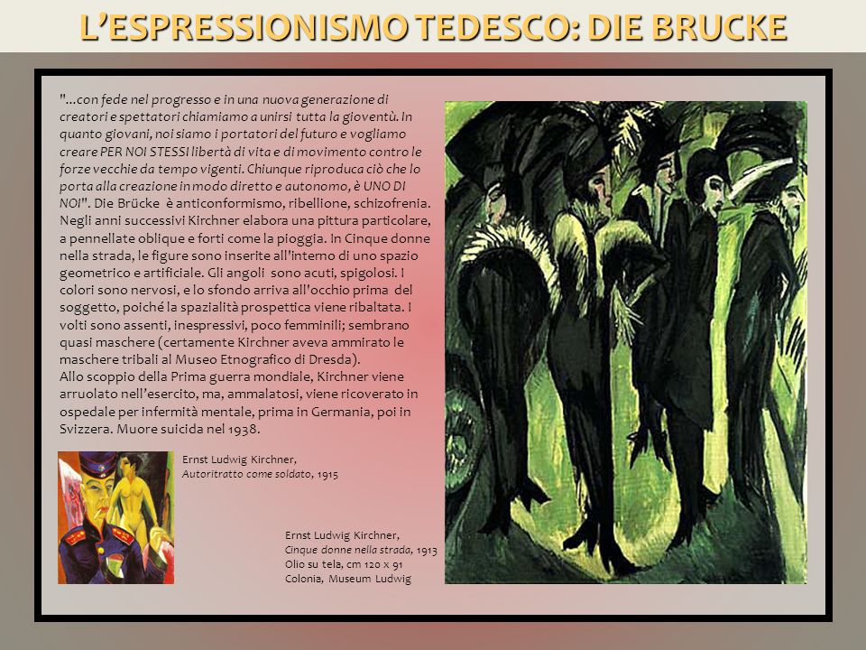L'ESPRESSIONISMO TEDESCO: DIE BRUCKE