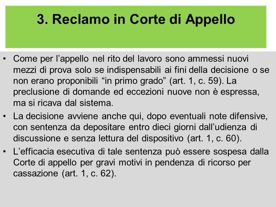 3. Reclamo in Corte di Appello